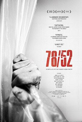 78/52 es un documental dirigido por Alexandre O. Philippe que analiza la famosa escena de la ducha de Psicosis.