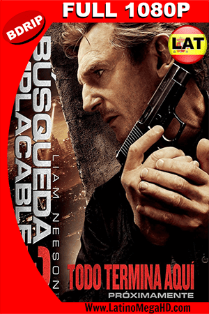 Busqueda Implacable (2015) Latino BluRay 1080P ()