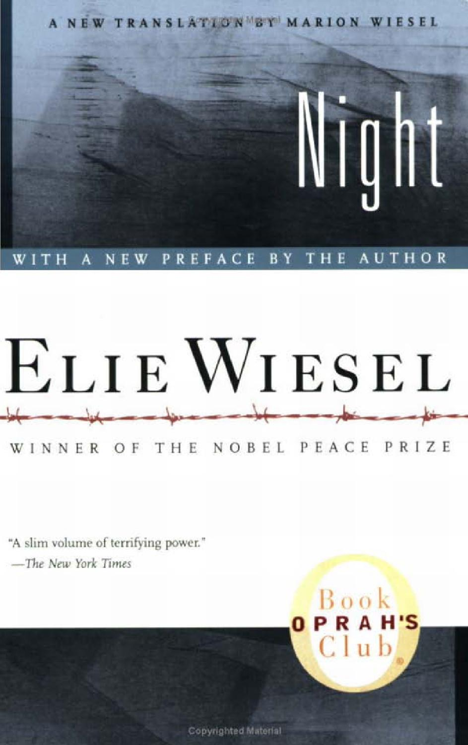 Night is a work by Elie Wiesel