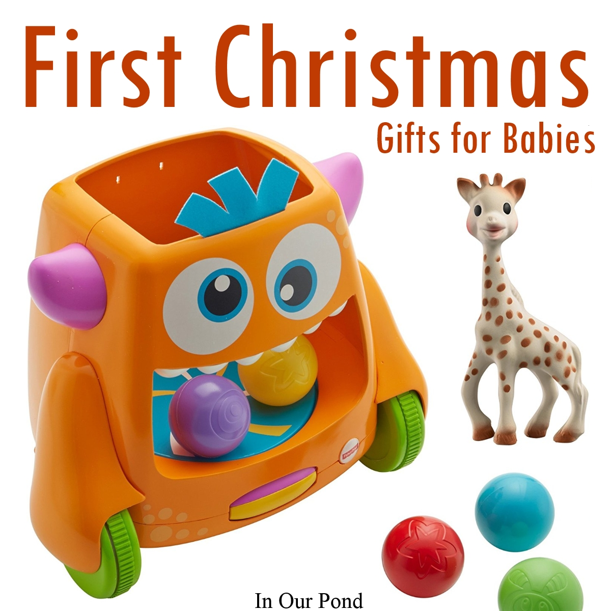 First Christmas Gifts for Babies - In Our Pond