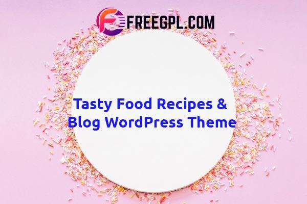 Tasty Food - Recipes & Blog WordPress Theme Nulled Download Free