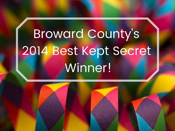 Broward County's 2014 Best Kept Secret Winner!
