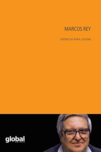 Marcos Rey - Crônicas para Jovens - Marcos Rey