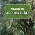 [DOWNLOAD] Manual de Arborização Urbana de diversas cidades do Brasil