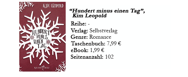 https://www.amazon.de/Hundert-minus-einen-Tag-Leopold-ebook/dp/B01N8WVAZG/ref=sr_1_1?s=digital-text&ie=UTF8&qid=1512321377&sr=1-1&keywords=hundert+minus+einen+tag