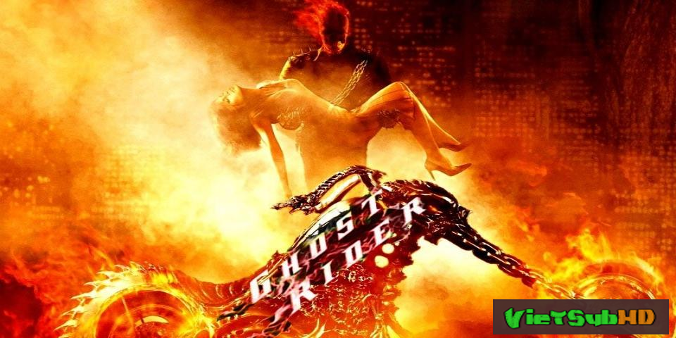 Phim Ma Tốc Độ VietSub HD | Ghost Rider 2007