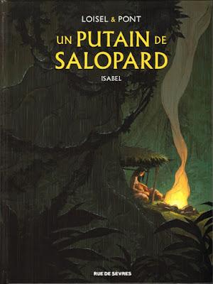 Un putain de salopard Tome 1 - Isabel aux éditions Rue de Sèvres