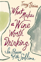 Review: What Makes a Wine Worth Drinking by Terry Teise
