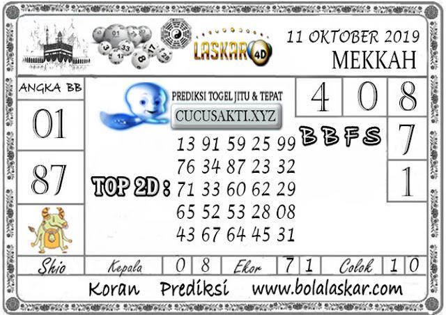 Prediksi Togel MEKKAH LASKAR4D 11 OKTOBER 2019