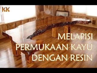 Melapisi kayu dengan resin
