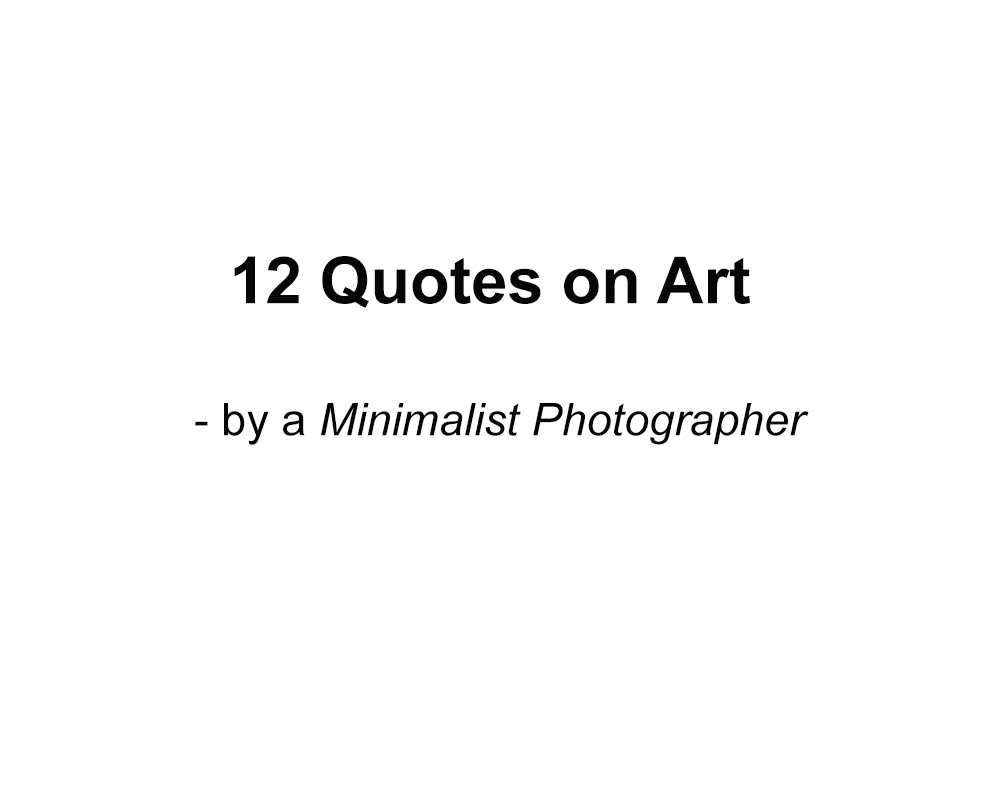 Quotes Photography Minimalist Photography Prakash Ghai  A Minimalist