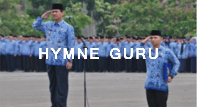 Lirik Lagu Hymne Guru