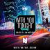Nicky Jam Ft. Kid Ink – With You Tonight (Hasta El Amanecer) (Remix)