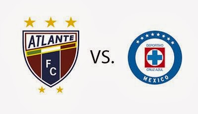 Ver Atlante vs Cruz Azul en Vivo