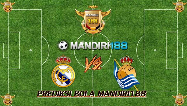 AGEN BOLA - Prediksi Real Madrid vs Real Sociedad 11 Februari 2018
