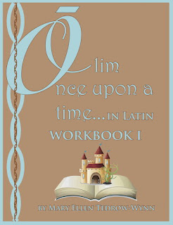 Olim, Once Upon a Time in Latin: Reader I & Workbook I (Laurelwood Books Review)