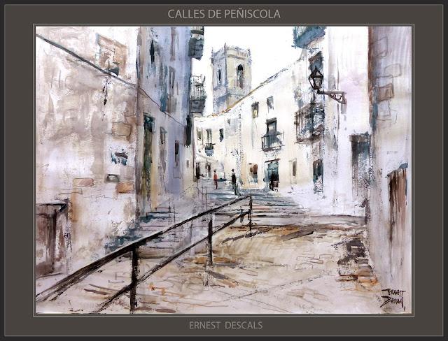PEÑISCOLA-PINTURA-CALLES-PAISAJES-MAESTRAZGO-CASTELLON-PINTURAS-CUADROS-ARTISTA-PINTOR-ERNEST DESCALS-