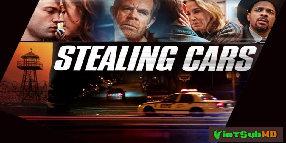 Phim Trộm xe VietSub HD | Stealing Cars 2016
