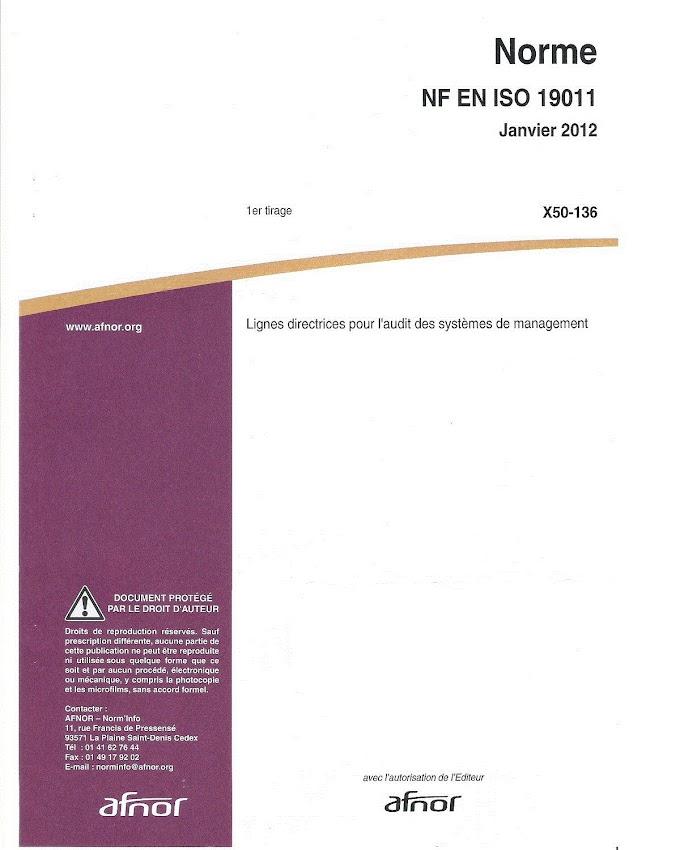 NF EN ISO 19011 Janvier 2012 - Lignes directrices pour l'audit des systèmes de management