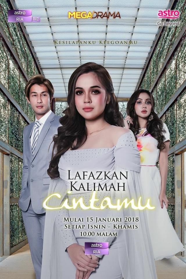 Drama Lafazkan Kalimah Cintamu (2018) Astro Ria