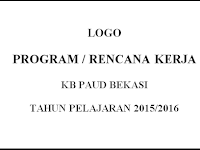 File TK/PAUD : DOWNLOAD PROGRAM KERJA PAUD, TK, KB, TPA TERBARU 2015/2016