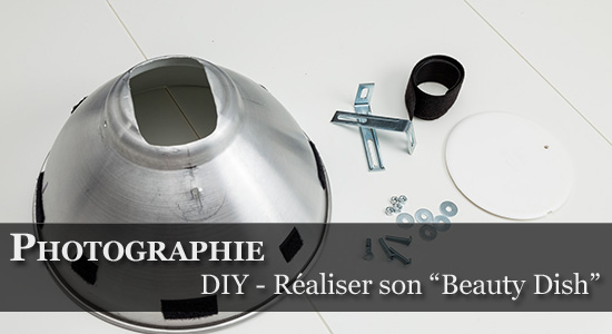 DIY - Réaliser son Beauty Dish pour flash Cobra