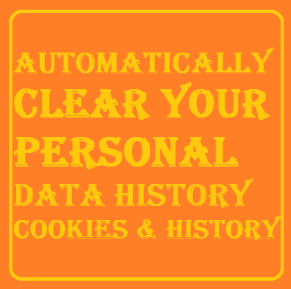 http://www.wikigreen.in/2020/02/how-to-automatically-clear-private-data.html