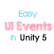 Easy UI Events In Unity 5