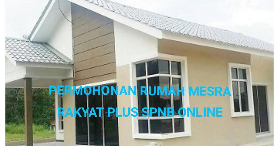 Permohonan Rumah Mesra Rakyat Plus Spnb 2020 Online My Panduan
