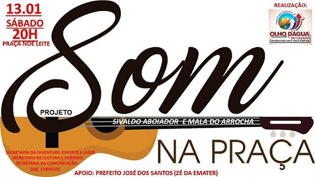 """Em Olho D'Água do Casado,  projeto """"Som na Praça"""" acontece neste sábado, 13"""