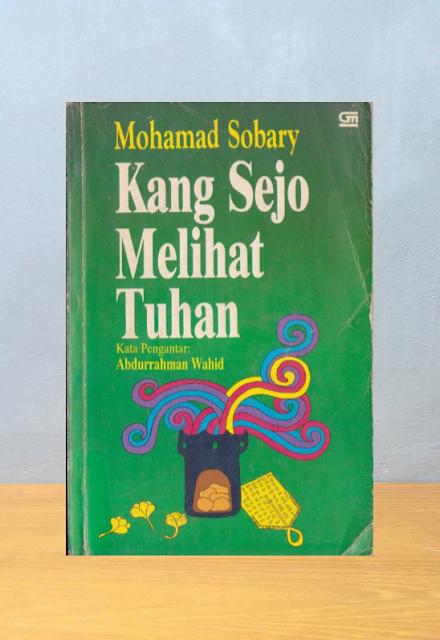KANG SEJO MELIHAT TUHAN, Mohamad Sobary