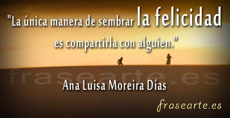 Frases para compartir Ana Luisa Moreira Días