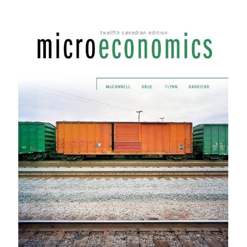 Microeconomics, 12th cdn edition: campbell mcconnell.