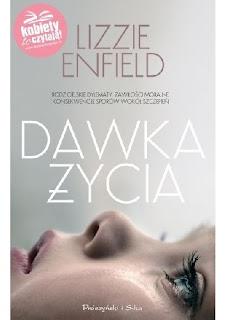 """""""Dawka życia"""" Lizzie Enfield"""