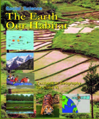 CLASS 6:-THE EARTH AND HABITAT BY NCERT