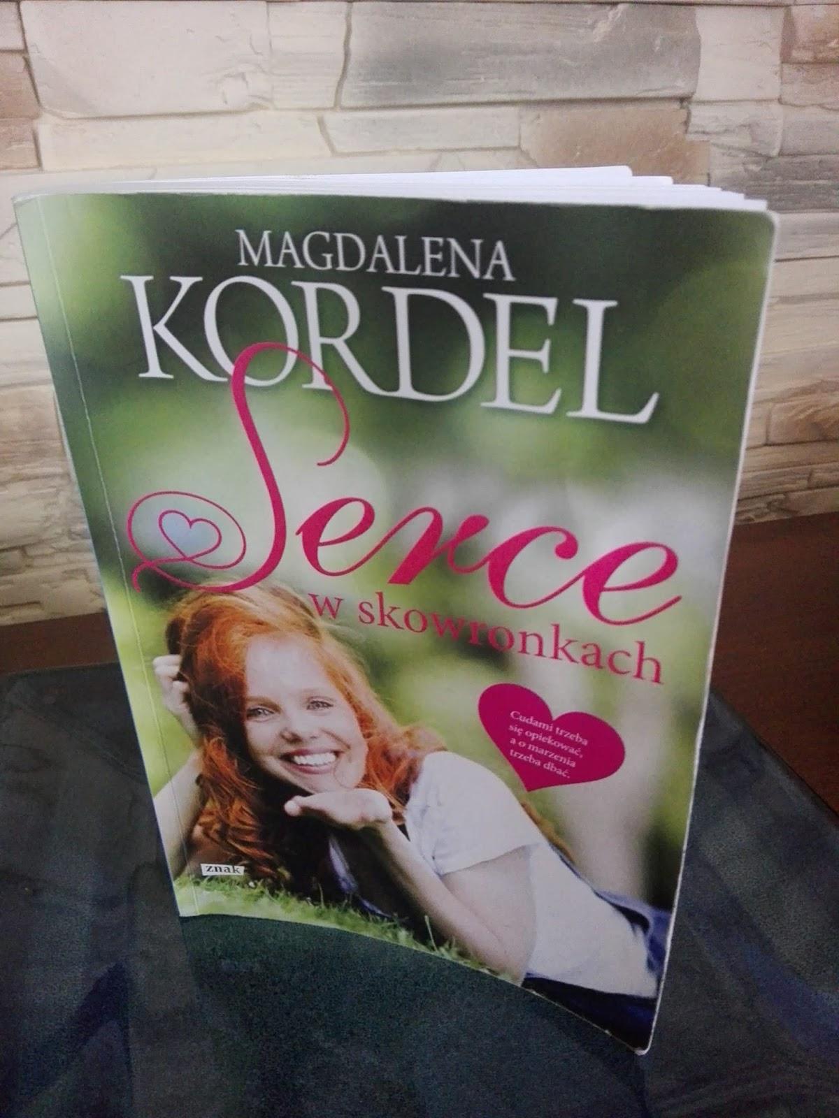 """Wakacje z książką - Magdalena Kordel """"Serce w skowronkach"""""""