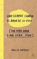 http://letrasplutonicas.blogspot.com.ar/2017/04/resena-uno-siempre-cambia-al-amor-de-su.html