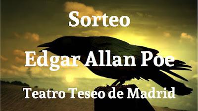 Sorteo de dos entradas para el teatro: Allan Poe