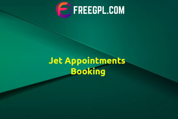 Jet Appointments Booking Nulled Download Free