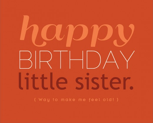 wish you a very happy birthday little sister