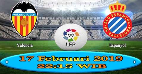 Prediksi Bola855 Valencia vs Espanyol 17 Februari 2019