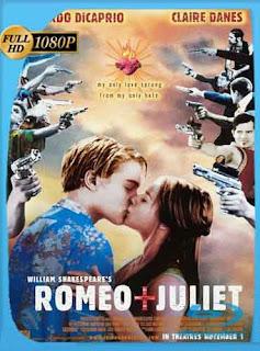 Romeo + Julieta (1996)HD [1080p] Latino [GoogleDrive] SilvestreHD