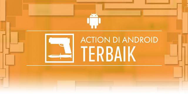 download Game-Action-Terbaik-Di-Android-2015