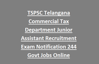 TSPSC Telangana Commercial Tax Department Junior Assistant Recruitment Exam Notification 244 Govt Jobs Online