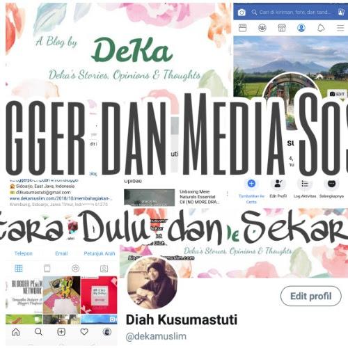Blogger dan Media Sosial: Antara Dulu dan Sekarang