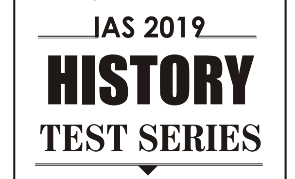 UPSC CSE test series 2019 of History
