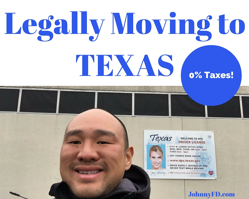 How To Legally Move to Texas and TRAVEL and Save $10,000 a