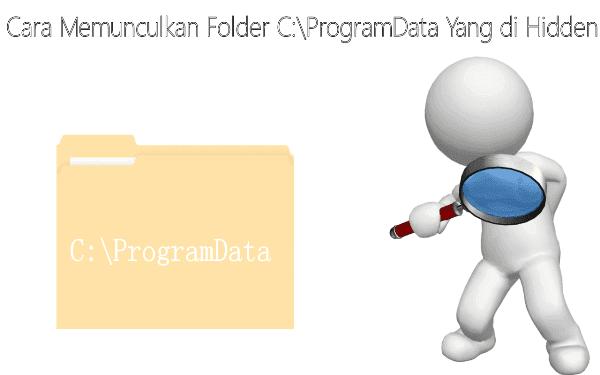 Thumbnail Cara Memunculkan Folder ProgramData Yang di Hidden