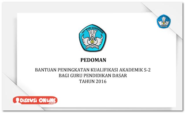 Pedoman Bantuan Kualifikasi Akademik S-2 Tahun 2016