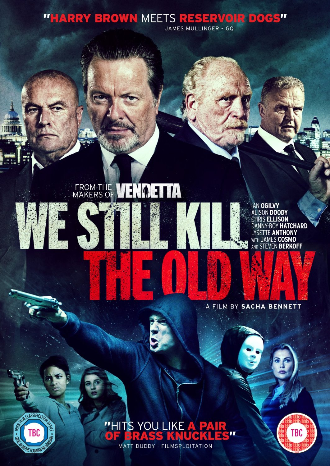 We Still Kill the Old Way 2014